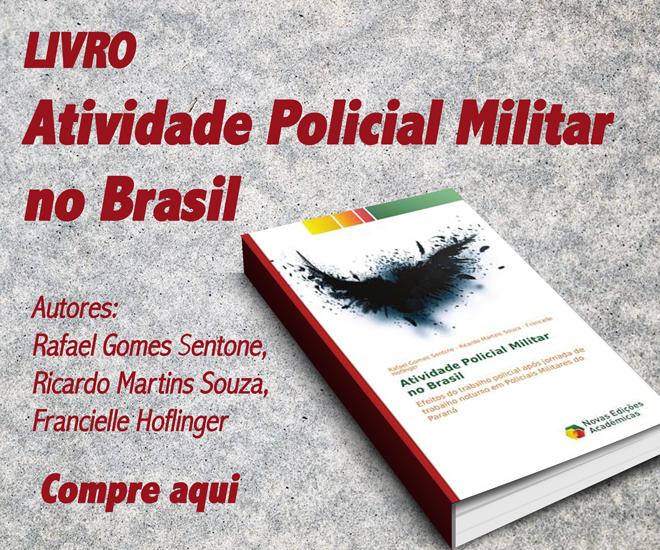 Compre o livro Atividade Policial Militar no Brasil